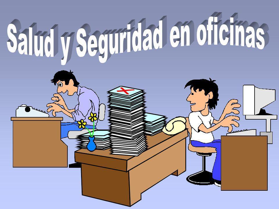 SEGURIDAD Y SALUD EN OFICINAS